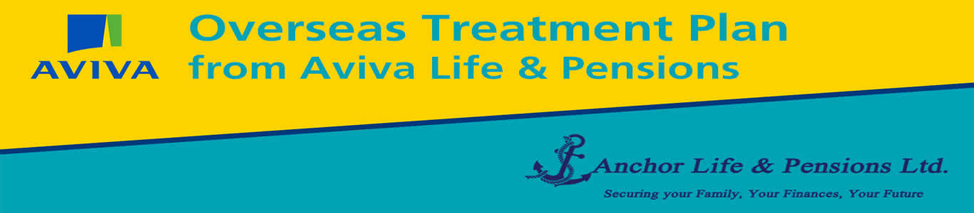 Overseas Treatment Plan From Aviva Life & Pension
